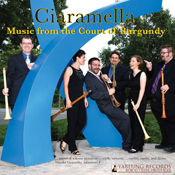 Yarlung Records - Ciarmella Music From the Court of Burgandy